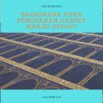 Bagaimana Cara Pemesanan Karpet Masjid Depok?