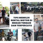 Tips Memilih Rental Motor di Medan Terbaik Dan Terpercaya